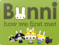 Bunni How We First Met