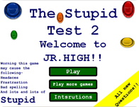 Stupid Test 2: Jr High